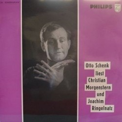 SCHENK Otto- Liest Christian Morgenstern|1968    Philips  55202