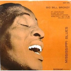 "Big Bill Bronzy  ‎– Mississippi Blues|Metronome ‎– MEP 1093-Vinyl, 7"", EP, 45 RPM"