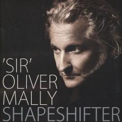 "Mally ""Sir"" Oliver  – Shapeshifter|2015    Monkey. – MONLP019"