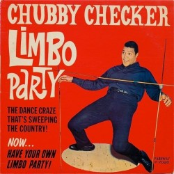 Checker ‎Chubby – Limbo Party|1962    Parkway ‎– P-7020