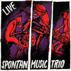 Spontan Music Trio – Live - 'S Reserl Aus Martinique|  Roots   – SL-523