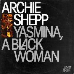 Shepp Archie – Yasmina, A Black Woman|1979 Affinity – AFF 21