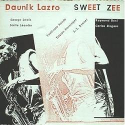 Lazro Daunik – Sweet Zee|1985     hat ART – 2010