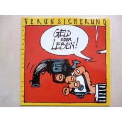 Erste Allgemeine Verunsicherung – Geld Oder Leben!|1985    EMI Columbia12C 066-13 33631
