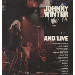 Winter ‎Johnny – And/Live| CBS 22020