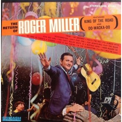 Miller Roger ‎– The Return Of Roger Miller|1965    Smash Records  ‎– SRS 67061