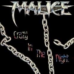 Malice– Crazy In The Night|1989   Roadracer Records – RO 9445 1