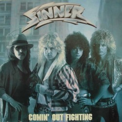 Sinner – Comin' Out Fighting|1986    Noise International – N 0049