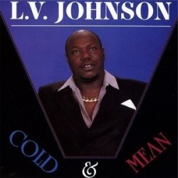Johnson L.V.‎– Cold & Mean|1989 Ichiban Records ICH 1050
