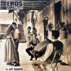 Ramazzotti Eros – In Certi Momenti|1987         208741