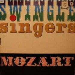 Swingle Singers ‎– Swinging Mozart|1964 Philips ‎– 842.109 PY
