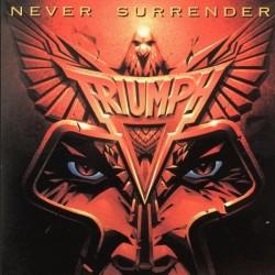 Triumph – Never Surrender|1982 RCA PL 14382