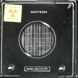 Kraftwerk – Radio-Aktivität|1975    Kling Klang – 1C 064-82 087-HÖR ZU