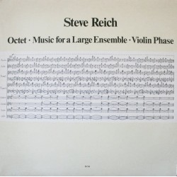 Reich Steve ‎– Octet • Music For A Large Ensemble • Violin Phase|1980    ECM 1168