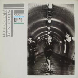 Matt Bianco – Whose Side Are You On 1984  AMIGA8 56 499