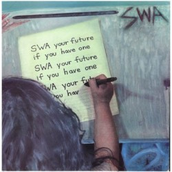 SWA – Your Future If You Have One|1985     SST RecordsSST 053