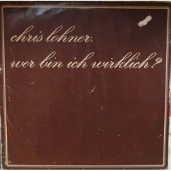 Lohner Chris – Wer Bin Ich Wirklich?|1979 Bellaphon – BA 24016