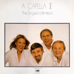 Singers Unlimited ‎The – A Capella III|1980 MPS Records ‎– 0068.245