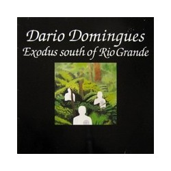 Domingues Dario ‎– Exodus South Of Rio Grande|1983     TRIKONT US-08-112