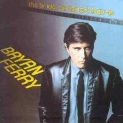 Ferry Bryan – The Bride Stripped Bare|1978 Polydor – 2344 110