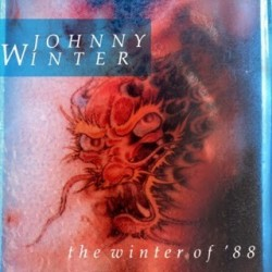 Winter ‎Johnny – The Winter Of '88|1988 MCA Records ‎– 255 932-1