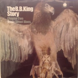 King B.B. – The B.B. King Story Chapter Two Beale Street Blues|1968 Blue Horizon – 7-63226