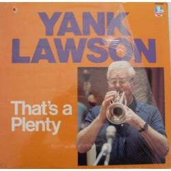 Lawson Yank – That's A Plenty 1985 Doctor Jazz Records – ASLP 812