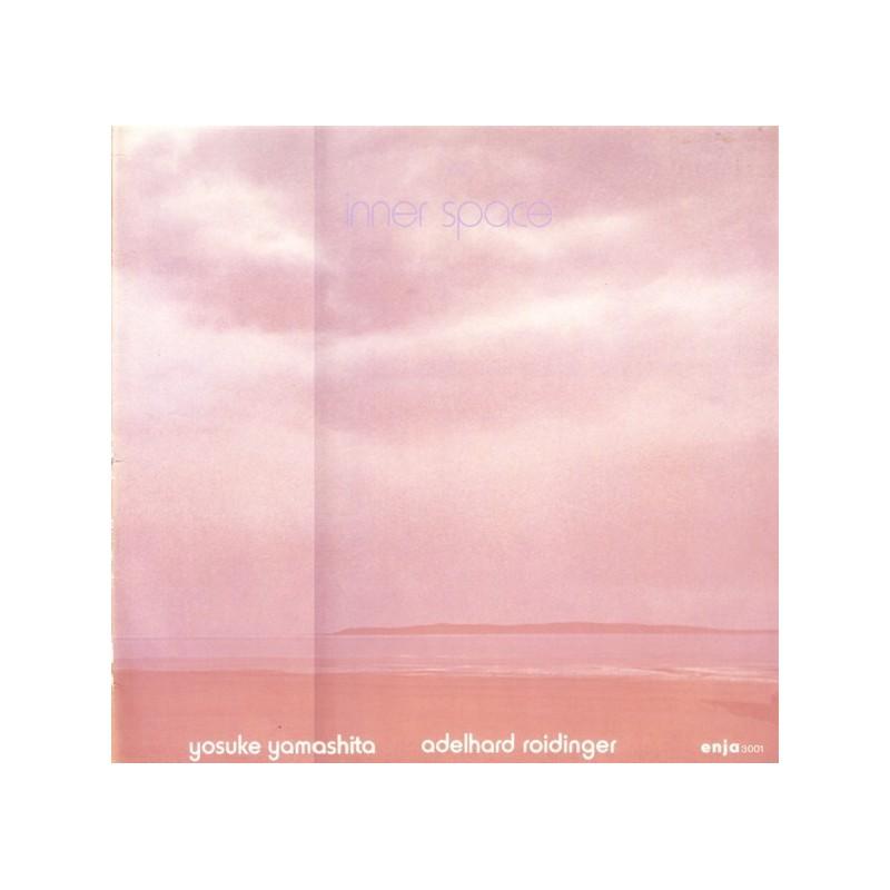 Yamashita Yosuke/ AYosuke delhard Roidinger – Inner Space|1977 Enja Records – 3001 ST
