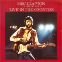 Clapton Eric ‎– Timepieces Vol. II - 'Live' In The Seventies|1983 RSO ‎– 811 835-1
