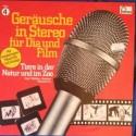 Geräusche In Stereo Für Dia Und Film - Folge 4 - Tiere In Der Natur Und Im Zoo|1979 Fontana – 6484 013