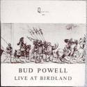 Powell Bud ‎– Live At Birdland|Queen-disc ‎– Q 024