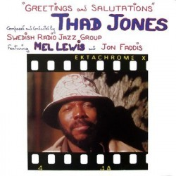 Jones Thad - Swedish Radio Jazz Group ‎– Greetings And Salutations|1988 Tonpress ‎– SX-T 104