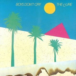Cure ‎The – Boys Don't Cry|1980      Fiction Records ‎– 0060.276