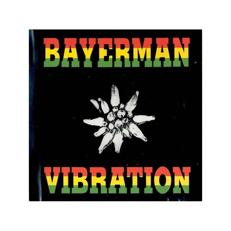 Bayerman Vibration – Same|1990    United Sounds Of All Productions – PS 1006