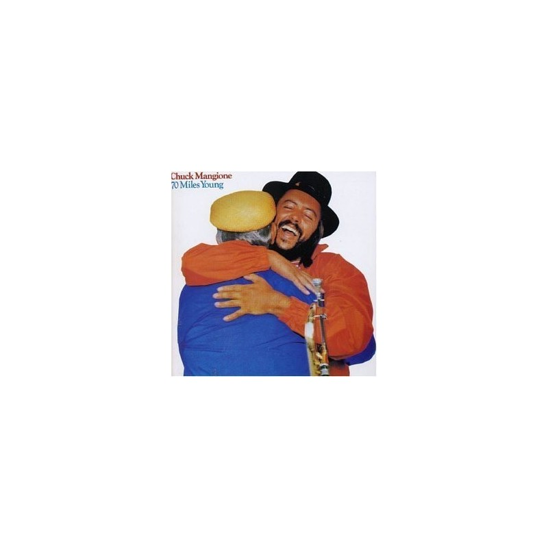 Mangione Chuck – 70 Miles Young|1982 A&M Records – AMLH 64911