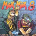 Various ‎– Max Mix 8|1989 Max Music ‎– LP 355
