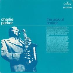 Parker Charlie – The Pick Of Parker|Mercury – 9291 051
