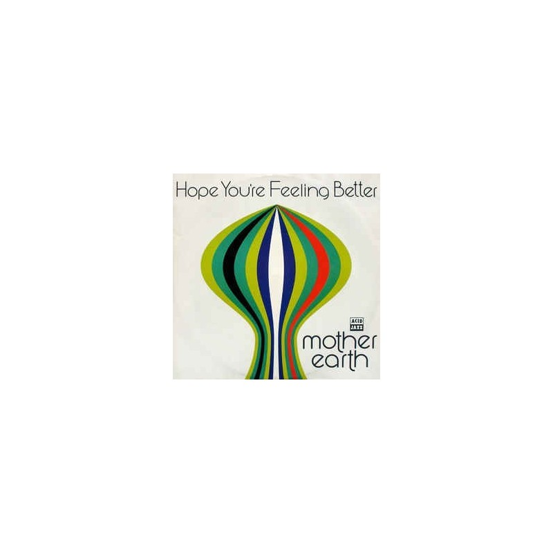 Mother Earth ‎– Hope You're Feeling Better|1992    Acid Jazz ‎– JAZID 55T-Maxi Single