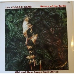 Voodoo Gang ‎– Return Of The Turtle - Old And New Songs From Africa|1984 enja 4064