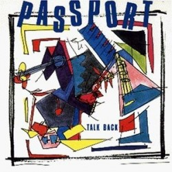 Passport‎– Talk Back|1988 WEA ‎– 243 871-1
