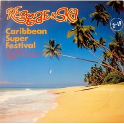 Various – Reggae & Ska - Caribbean Super Festival 1980 Intercord – INT 155.042