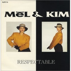 Mel & Kim ‎– Respectable|1987  INT 125580 Maxi Single