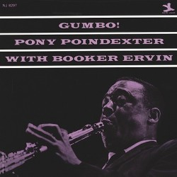 Poindexter Pony with Booker Ervin ‎– Gumbo!|New Jazz ‎– NJ 8297