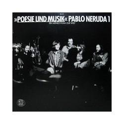 Poesie Und Musik – Pablo Neruda 1 - Ein Mensch Kam Zur Welt|1979 Mood Records – 23666