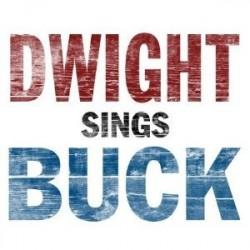 Yoakam Dwight– Dwight Sings Buck 2007    New West RecordsNW5003