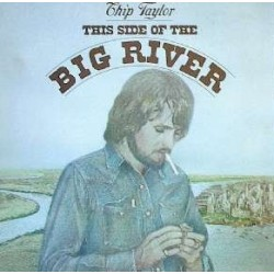 Taylor ‎Chip – This Side Of The Big River|1975 Warner BS 2882