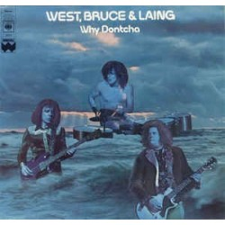 West, Bruce & Laing ‎– Why Dontcha|1972 RSO 2479 111