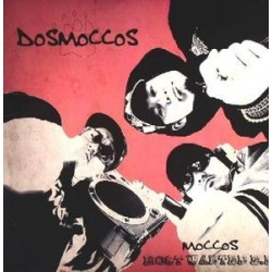 Dosmoccos ‎– Moccos Most Wanted EP|2007  BAD056