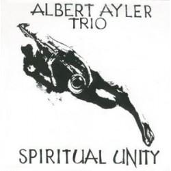 Ayler Albert Trio – Spiritual Unity|1998     Get Back – GET 1001