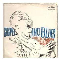 Jackson Mahalia- Big Bill Broonzy- Memphis Slim – Gospel And Blues|SR International – 72 450